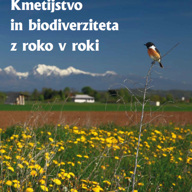 Priloga 2: Kmetijstvo in biodiverziteta z roko v roki